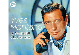 Yves Mont, Yves Montand - Le Music-Hall A La Francaise - (CD)