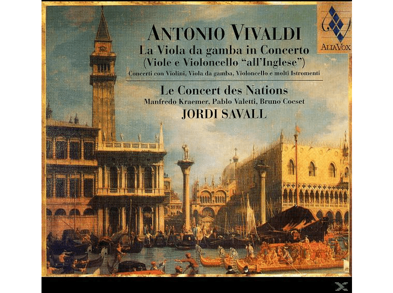 Jordi Savall, Le Concert Des Nations - La Viola Da Gamba In Concerto [CD]