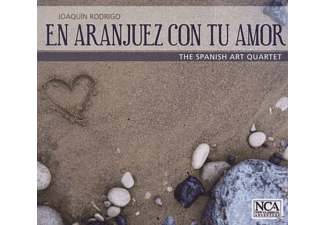 The Spanish Art Quartet - En Aranjuez Con Tu Amor - (CD)