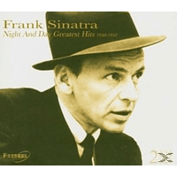 Frank Sinatra - Night And Day Greatest Hits 1940-19 [CD]