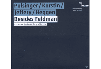 Pulsinger, Kurstin, Jeffery, Heggen - Besides Feldman - (CD)
