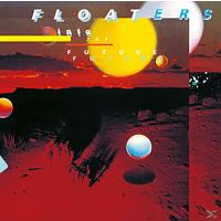 The Floaters - Into The Future [CD]