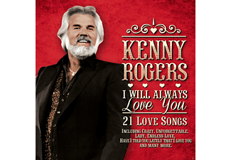 Kenny Rogers - I Will Always Love You-21 Love Songs - (CD)