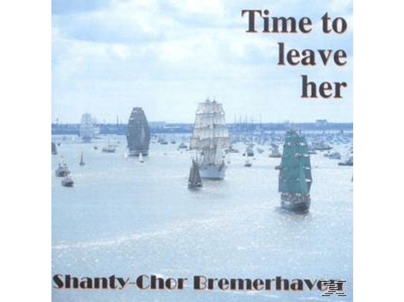 Shanty - Time To Leave Her [CD]