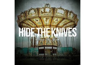 Hide The Knives - Silence The Youth - (CD)
