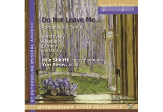 Ludmila Shkirtil, Shkirtil,Mila/Serov,Yuri - Do Not Leave me - (CD)