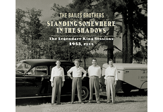 Bailes Brothers - Standing Somewhere In The Shadows - (CD)