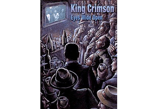 King Crimson - Eyes Wide Open (DVD)