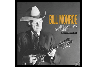 Bill Monroe - My Last Days On Earth 1981-94 - (CD + Buch)