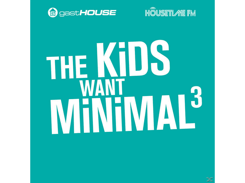 VARIOUS - The Kids Want Minimal Iii [CD]