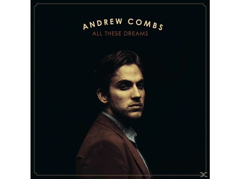 Andrew Combs - All These Dreams [CD]