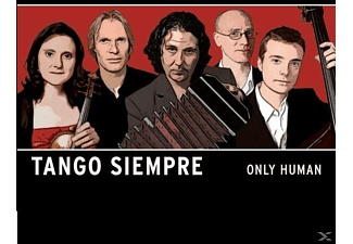 Tango Siempre - Only Human - (CD)