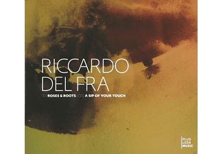 Riccardo Del Fra - Roses & Roots / A Sip Of Your Touch - (CD)
