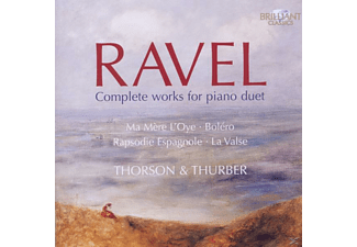 THORSON,INGRYD & THURBER,JULIAN - Ravel: Complete Works For Piano Duet - (CD)