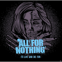 All For Nothing - To Live And Die For [Vinyl]