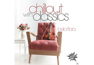 Bela Flora - Chillout With Classics - (CD)