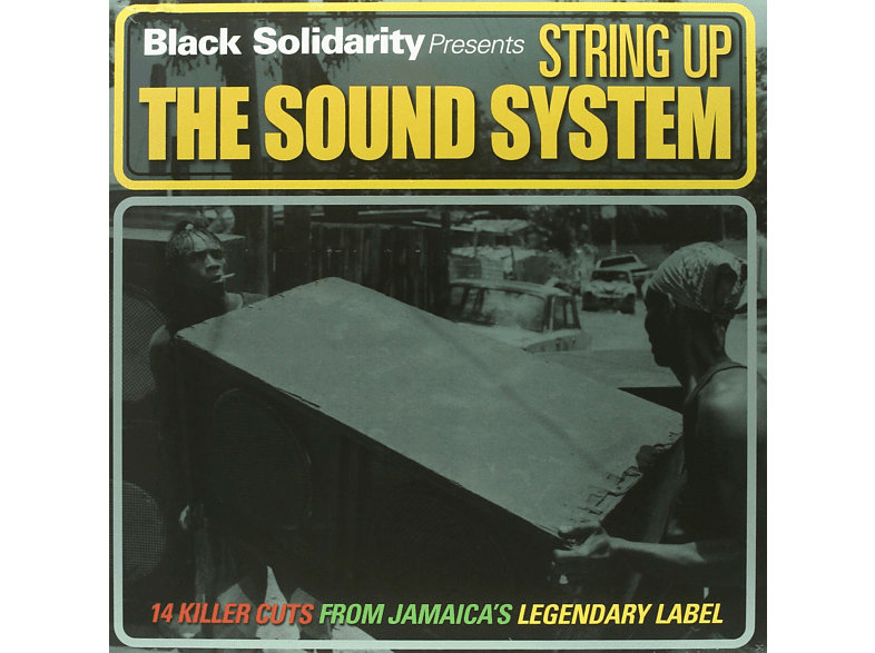 Black Solidarity - Black Solidarity:String Up The Sound System [Vinyl]