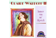 Claire Waldoff - Immer Ran An' Speck [CD]