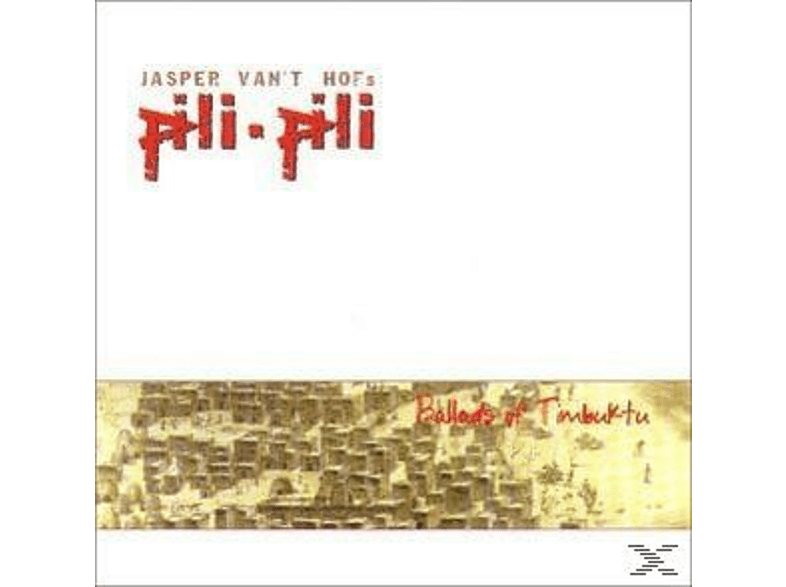 Pili-pili - Ballads Of Timbuktu [CD]