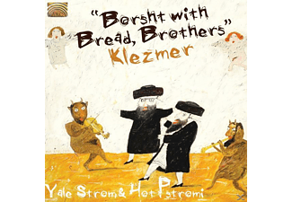 Yale Strom - Borsht With Bread, Brothers [CD]