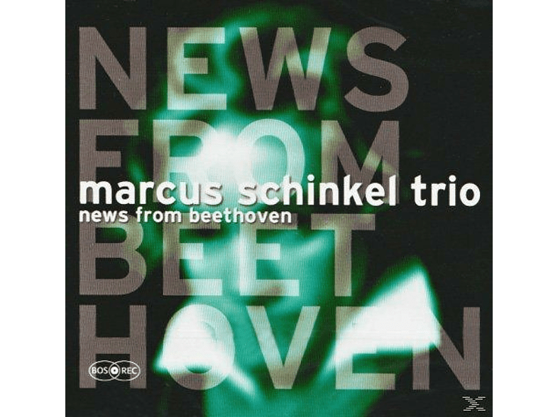 Marcus Trio Schinkel - News From Beethoven [CD]