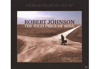 Robert Johnson - The High Price Of Soul - (CD)
