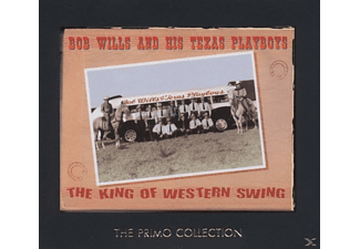 His Texas Playboys, Bob & His Texas Playboys Wills - The King Of Western Swing - (CD)