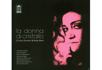 Cristina Zavalloni, Radar Band - La Donna Di Cristallo - (CD)