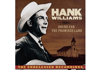 Hank Williams - Bound For The Promised Land - (CD)