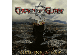 Crown Of Glory - King For A Day - (CD)