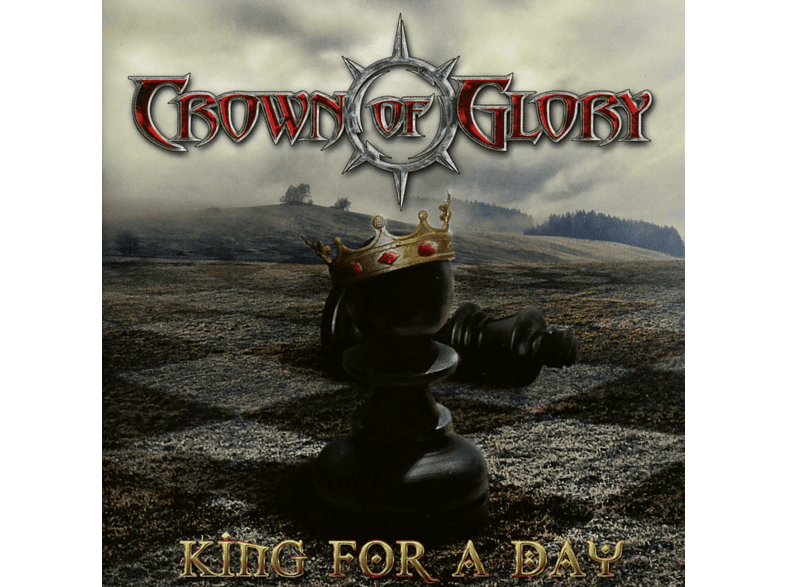 Crown Of Glory - King For A Day [CD]