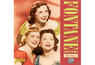 Fontane Sisters - Till Then - (CD)