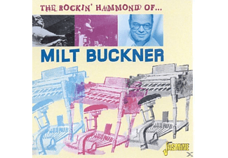 Milt Buckner - The Rockin' Hammond Organ Of... - (CD)