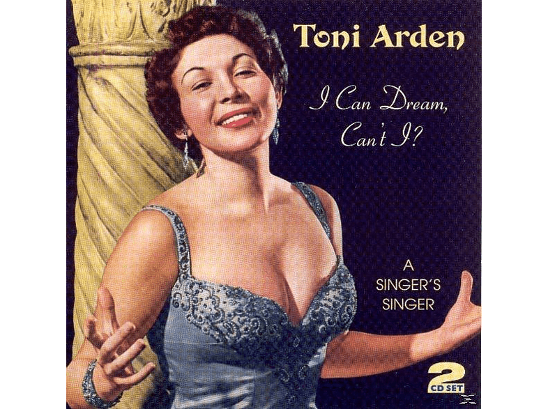 Toni Arden - I Can Dream Can't I [CD]
