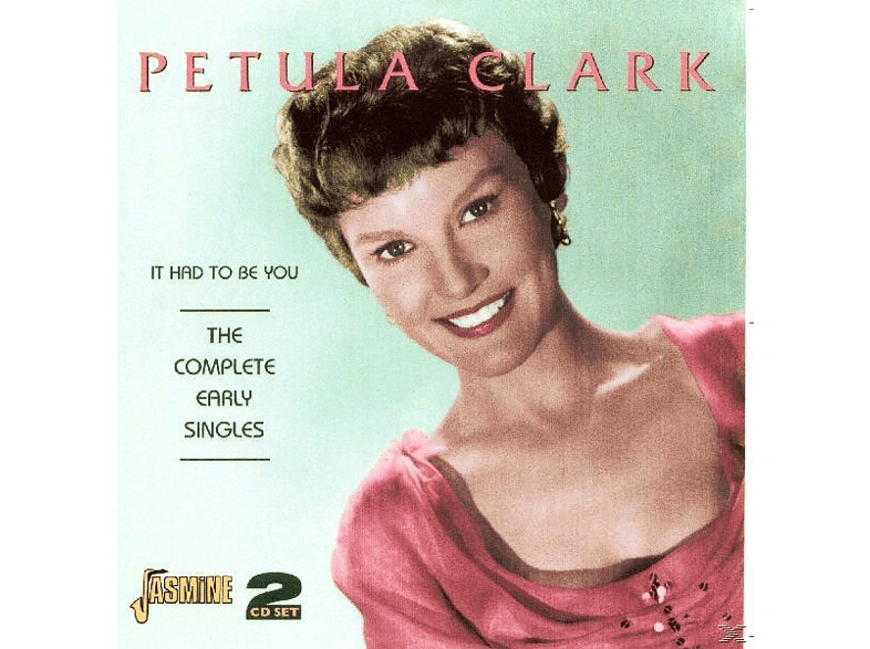 Petula Clark - It Had To Be You: The Complete Early Singles [CD]