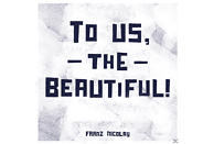 Franz Nicolay - To Us, The Beautiful [CD]