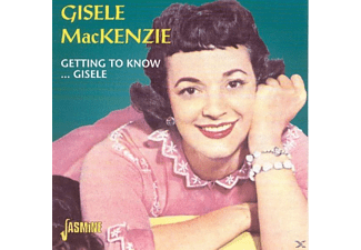 Gisele Mackenzie - Getting To Know...Gisele - (CD)
