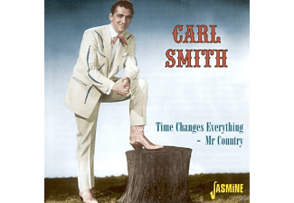 Carl Smith - Time Changes Everything-Mr Country - (CD)
