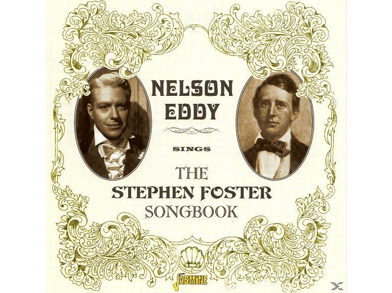 Nelson Eddy - Sings The Stephen Foster Song Book [CD]