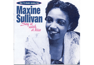 Maxine Sullivan - Say It With A Kiss - (CD)