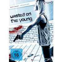 Wasted on the Young [DVD]