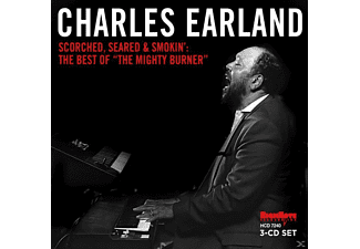 "Charles Earland - Scorched, Seared And Smokin': ""the Best Of The Mighty Burner - (CD)"