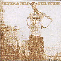 Neil Young - Silver & Gold [CD]