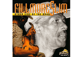 Fillmore Slim - Other Side Of The Road - (CD)