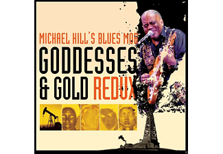 Michael Hill's Blues Mob - Goddesses & Gold Redux - (CD)