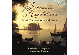 Giacomo Ferrari, Raffaele la Ragione - Serenata Napoletana-Music For Mandolin And Piano - (CD)