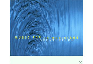 Steve Reich - MUSIC FOR 18 INSTRUMENTS - (CD)