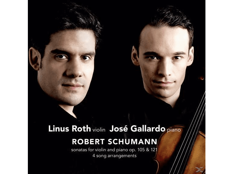 Linus Roth, Linus Roth & Jose Gallardo - Sonatas For Violin & Piano [CD]