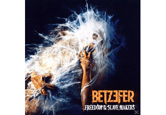 Betzefer - Freedom To The Slave Makers - (CD)