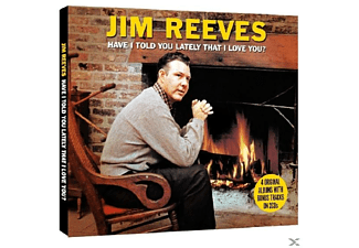 Jim Reeves - Have I Told You Lately That I Love You? - (CD)